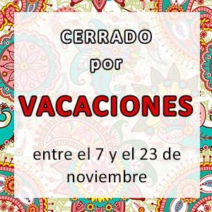 FROM 7 TO 23 NOVEMBER: CLOSED FOR HOLIDAYS